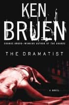 The Dramatist - A Jack Taylor Novel ebook by Ken Bruen