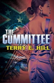 The Committee ebook by Terry E. Hill
