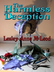 The Harmless Deception ebook by McLeod,Lesley-Anne