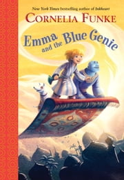 Emma and the Blue Genie ebook by Cornelia Funke,Oliver Latsch,Kerstin Meyer