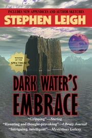 Dark Water's Embrace ebook by Stephen Leigh