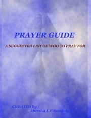 Prayer Guide ebook by Marsha L F Randolph