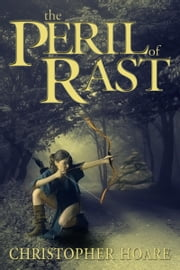 The Peril of Rast ebook by Christopher Hoare