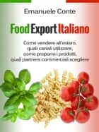 Food Export Italiano ebook by Emanuele Conte