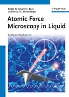 Atomic Force Microscopy in Liquid ebook by Ronald G. Reifenberger,Arturo M. Baró