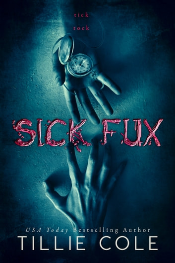 Sick Fux ebook by Tillie Cole