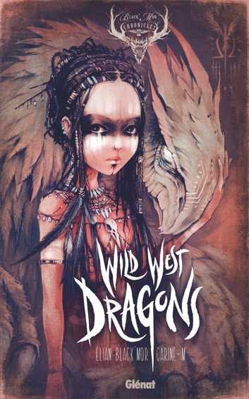 Wild West Dragons - Tome 01 ebook by Elian Black'Mor,Carine-M
