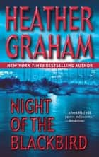 Night Of The Blackbird ebook by Heather Graham