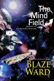 The Mind Field ebook by Blaze Ward