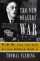 The New Dealers' War ebook by Thomas Fleming