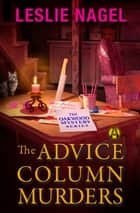 The Advice Column Murders - The Oakwood Book Club Mystery Series ebook by Leslie Nagel