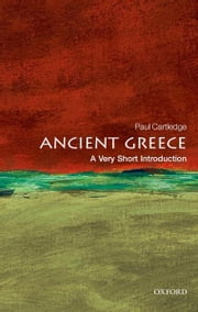 Ancient Greece: A Very Short Introduction ebook by Paul Cartledge