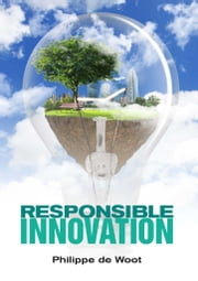 Responsible Innovation ebook by Philippe de Woot