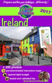 Travel eGuide: Ireland - Discover a charming country, full of history and mystery! ebook by Cristina Rebiere, Olivier Rebiere
