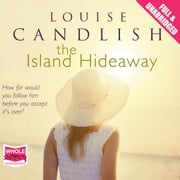 The Island Hideaway audiobook by Louise Candlish