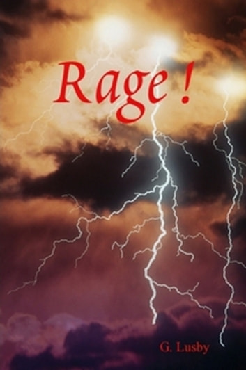 Rage ! ebook by G Lusby