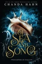 Of Sea and Song ebook by Chanda Hahn