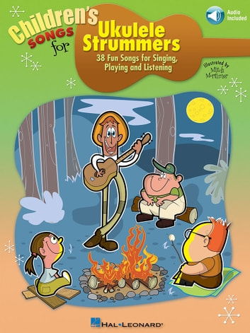Children's Songs for Ukulele Strummers ebook by Hal Leonard Corp.