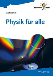 Physik für Alle ebook by Martin Pohl