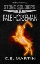 Pale Horseman ebook by C.E. Martin