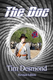The Doc ~ Revised Edition ebook by Tim Desmond