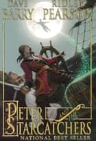 Peter and the Starcatchers ebook by Ridley Pearson, Greg Call