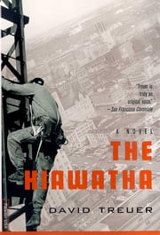 The Hiawatha - A Novel ebook by David Treuer