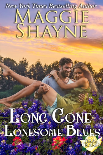Long Gone Lonesome Blues - Book 4 ebook by Maggie Shayne