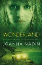 Wonderland ebook by Joanna Nadin