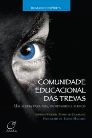 Comunidade Educacional das Trevas ebook by Kobo.Web.Store.Products.Fields.ContributorFieldViewModel