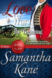 Love and War - The Beginning ebook by Samantha Kane