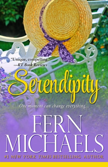 Serendipity - A Novel ebook by Fern Michaels