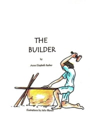 The Builder ebook by Anne Elizabeth Barber