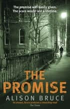 The Promise ebook by Alison Bruce