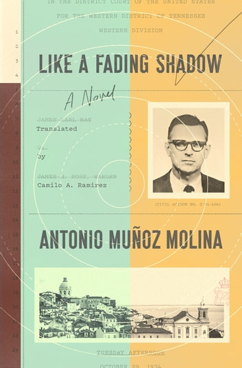 Like a Fading Shadow - A Novel ebook by Antonio Muñoz Molina