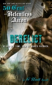 Derelict ebook by Relentless Aaron,50 Cent