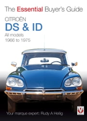 Citroën ID & DS - The Essential Buyers Guide ebook by Rudy A. Heilig