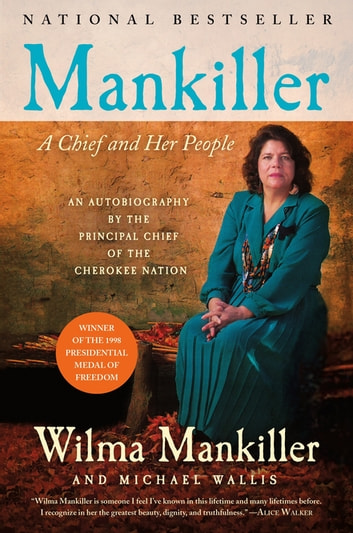 Mankiller - A Chief and Her People ebook by Wilma Mankiller,Michael Wallis