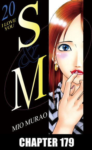 S and M - Chapter 179 ebook by Mio Murao
