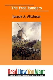 The Free Rangers ebook by Altsheler Joseph A.