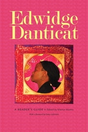 Edwidge Danticat - A Reader's Guide ebook by Martin Munro,Dany Laferrière