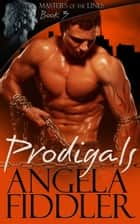 Prodigals ebook by Angela Fiddler
