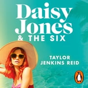 Daisy Jones and The Six - Winner of the Glass Bell Award for Fiction audiobook by Taylor Jenkins Reid