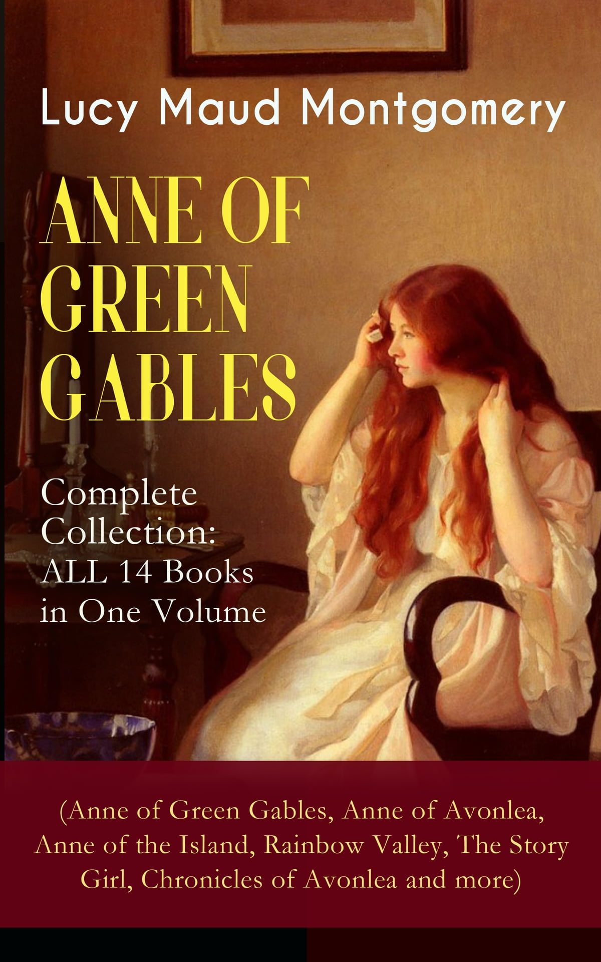 Anne Of Green Gables Complete Collection All 14 Books