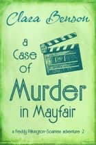 A Case of Murder in Mayfair ebook by