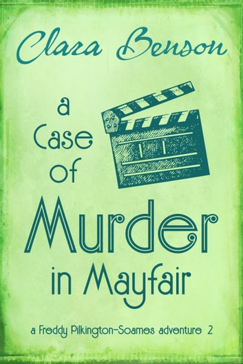 A Case of Murder in Mayfair eBook by Clara Benson