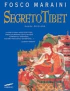 Segreto Tibet ebook by Fosco Maraini