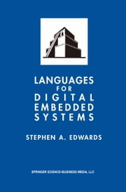 Languages for Digital Embedded Systems ebook by Stephen A. Edwards