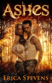 Ashes (Book 2 The Kindred Series) ebook by Erica Stevens