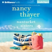Nantucket Sisters - A Novel audiobook by Nancy Thayer